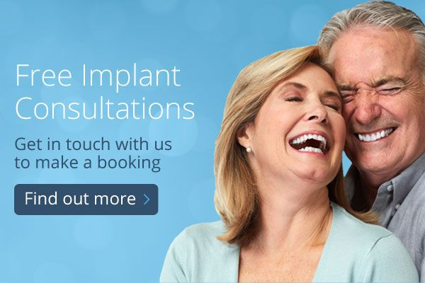 Free Implant Consultations - Get in touch with us to make a booking - Find out more