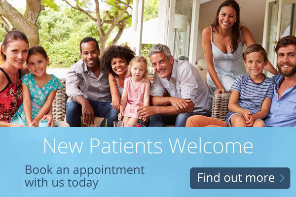 New Patients Welcome - Book an appointment with us today - Find out more