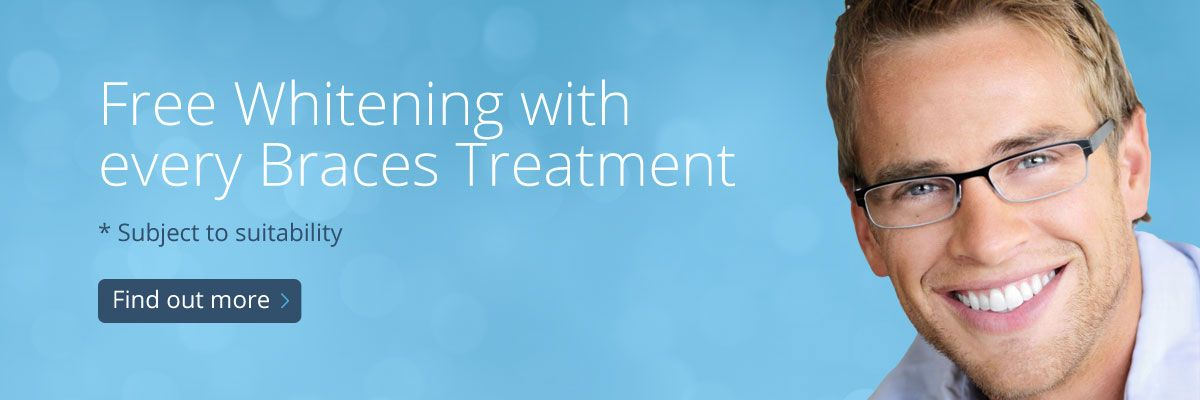 Free Whitening with every braces treament * Subject to suitability - Find out more